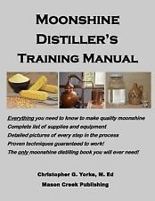 Moonshine Distiller's Training Manual (Paperback or Softback)