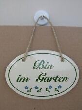 """Gartenschild Gartendekoration Emailleschild """"Bin im Garten"""""""