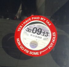 Funny Gift Yes I've Paid Tax Now Fix Pot Holes Car Tax Disc Holders with Slot