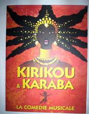 PROGRAMME KIRIKOU & KARABA LA COMEDIE MUSICALE