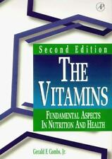 The Vitamins : Fundamental Aspects in Nutrition and Health by Gerald F., Jr. Com