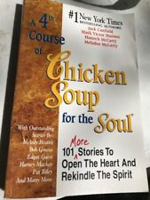 Chicken Soup for the Soul: A 4th Course of Chicken Soup for the Soul : 101 Stor…