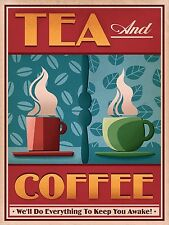 Tea And Coffee, Retro Aluminium Sign, Gift, Man Cave, Bar/Pub, Kitchen, Cafe