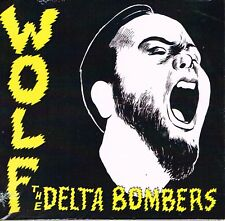 THE DELTA BOMBERS -  WOLF (NEW 2013 ROCKABILLY CD) WILD label