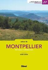 autour de Montpellier   des Causses à la Méditerrannée Godon  Alain Neuf Livre