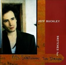 JEFF BUCKLEY - SKETCHES FOR MY SWEETHEART THE DRUNK NEW CD