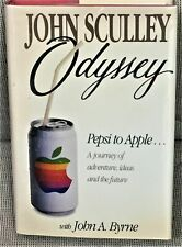 John Sculley / ODYSSEY PEPSI TO APPLE...A JOURNEY OF ADVENTURE IDEAS Signed 1st