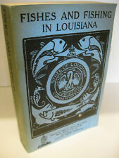 FISHES AND FISHING IN LOUISIANA Gowanloch Grits Gresham 1965 Claitors Near Fine