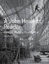 A John Heskett Reader: Design, History, Economics by John Heskett (Paperback,...