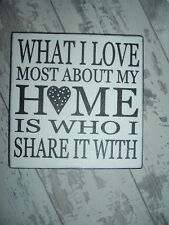 shabby vintage chic  WHAT I LOVE MOST ABOUT MY HOME  sign plaque