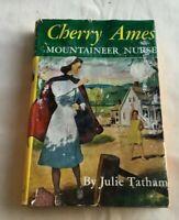 1951 Cherry Ames Book MOUNTAINEER NURSE by Julie Tatham Grosset & Dunlap