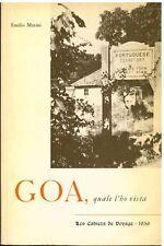 GOA (INDIA) quale l'ho vista, di Emilio Marini. Viaggio 1956 turismo storico
