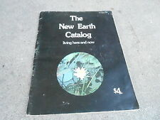 """1973 NEW (WHOLE) EARTH catalog """"LIVING HERE AND NOW"""""""