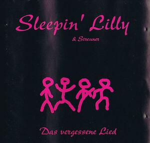 Sleepin´ Lilly & Streuner - Das vergessene Lied CD 1997 ( 9 Track )