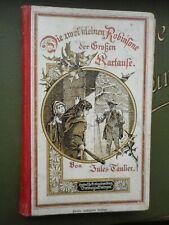 Jules Taulier: Die zwei kleinen Robinsone der Großen Kartause 1898 Herder