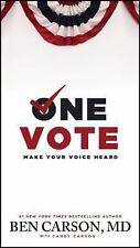 One Vote : Make Your Voice Heard by Ben Carson (2014, Paperback) NEW FREE SHIP