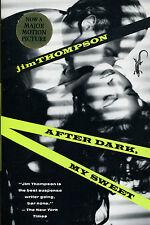 After Dark, My Sweet by Jim Thompson-Vintage/Black Lizard Pb-1990