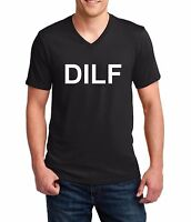 V-neck DILF T-shirt Funny Gift Father Dad Husband Humor Tee Shirt Fathers Day
