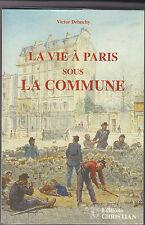 La vie à Paris sous la Commune  Victor DEBUCHY