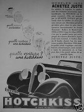 PUBLICITÉ 1933 HOTCHKISS ACHETEZ JUSTE LA SOLIDITÉ LA RAPIDITÉ - ADVERTISING