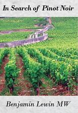 In Search of Pinot Noir, , Lewin MW, Benjamin, Very Good, 2011-09-15,