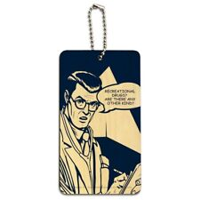 Recreational Drugs Any Other Kind Funny Humor Wood Luggage Card Carry-On ID Tag