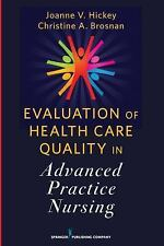 Evaluation of Health Care Quality in Advanced Practice Nursing by Christine...