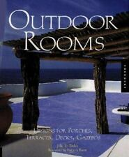 Outdoor Rooms: Designs for Porches, Terraces, Decks, Gazebos-ExLibrary