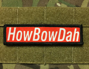 1x4 HowBowDah Morale Patch Tactical ARMY Hook Military USA Badge Flag