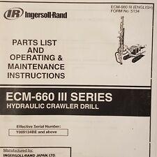 Ingersoll Rand ECM 660 III Hydraulic Crawler Drill Manual Parts Operating Mainte
