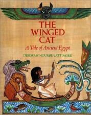 The Winged Cat A Tale of Ancient Egypt by D. Lattimore (hc 1992 1st) Mythology