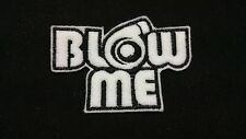 Blow Me JDM  Honda Japan Embroidered Patch Badge Iron on or Sew.