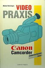 Canon Camcorder Video Praxis Deutsch German Buch book Henninges livre - (81849)