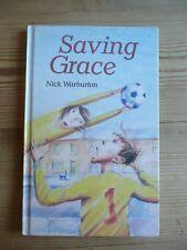 Saving Grace Nick Warburton hardback book 1989 Fist Edition
