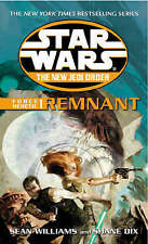 Star Wars: The New Jedi Order - Force Heretic I Remnant by Sean Williams, Shane…