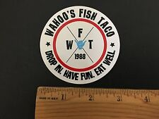 WAHOO'S FISH TACO DROP IN. HAVE FUN. EAT WELL. STICKER - CALIFORNIA SURFR STICKR