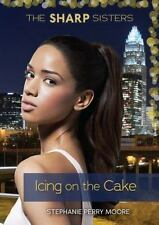 Icing on the Cake: By Moore, Stephanie Perry