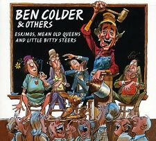 Ben Colder, Ben Cold - Eskimos Mean Old Queens & Little Bitty Steers [New CD]