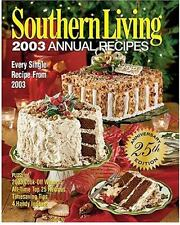 Southern Living 2003 Annual Recipes (2003, Hardcover, Anniversary)