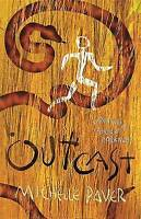 Outcast: Book 4 (Chronicles of Ancient Darkness), Michelle Paver, Very Good Book