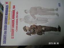 µµ Osprey Fascicule Soldats des deux guerres Mondiales n°49 Armée Canadienne