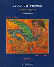 Livre le roi des serpents contes tziganes book