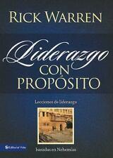 Liderazgo con Proposito : Lecciones de liderazgo basadas en Nehemias by...