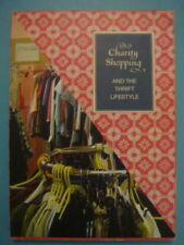 Charity Shopping: The Thrift Lifestyle by Lettice Wilkinson (Paperback, 2009)