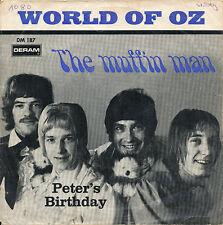 "7"" - World Of OZ - The Muffin Man / Peter's Birthday - Deram DM 187 - DE 1968"