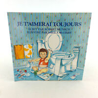 French Love You Forever Book Je T'aimerai Toujours Robert Munsch Rare Francais
