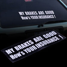 MY BRAKES ARE GOOD Funny Car Fender Truck Body Decal SUV Bumper Stickers Decor