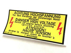 Mk1 Golf GTI Engine Bay Warning Sticker 810000283 (Version 1)