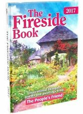 The Fireside Book 2017: Inspirational Thoughts, Poems and Paintings from the P,