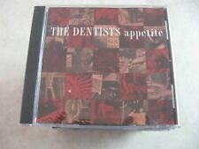 The Dentists CD - Appetite - from album Deep Six